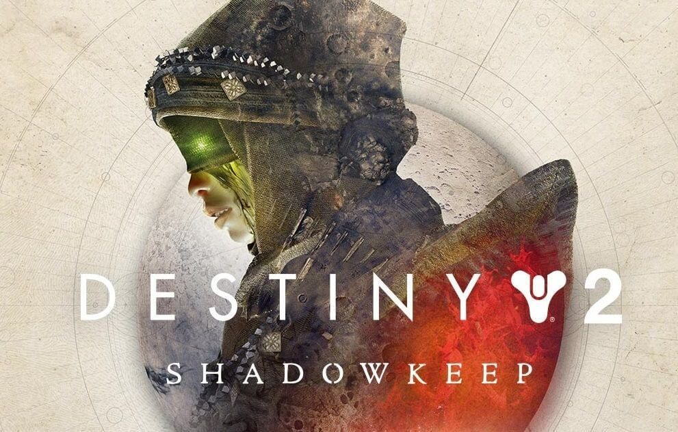 DESTINY 2 SHADOWKEEP EXPANSION
