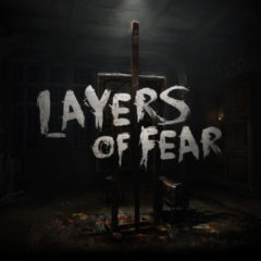 Layers of Fear — подробный разбор